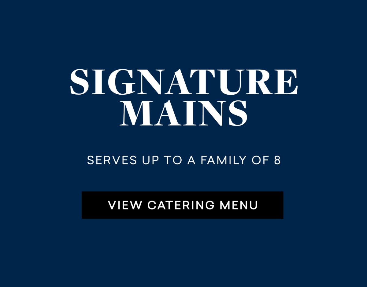 Signature Mains